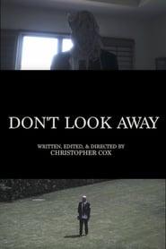 Don't Look Away (2017)