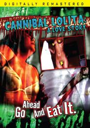 Cannibal Lolita: A Love Story (2009)