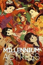 Millennium Actress streaming vf