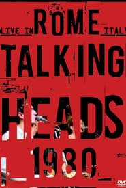 Talking Heads: Live in Rome Full online