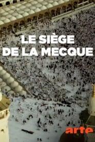 Le siège de La Mecque streaming vf