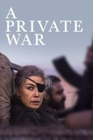 A Private War Full online