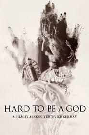 Il est difficile d'être un dieu Poster