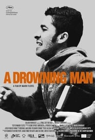A Drowning Man streaming vf