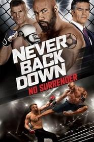 Never Back Down 3 - No Surrender streaming vf