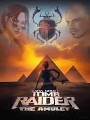 Lara Croft: Tomb Raider - The Amulet (2021)
