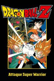 Dragon Ball Z - Attaque Super Warrior ! streaming vf