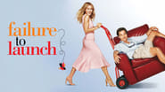 Image for movie Failure to Launch (2006)
