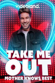 Take me out: Mother knows best (2021)