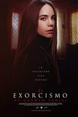 El exorcismo de Carmen Farías streaming vf