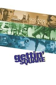 Gettin' Square (2003)