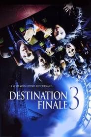 Destination Finale 3 streaming vf