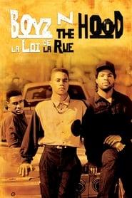 Boyz n the Hood : La loi de la rue streaming vf