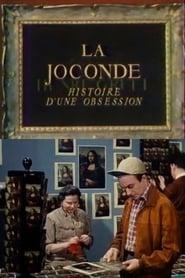 La Joconde: Histoire d'une obsession Full online