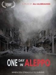 One Day in Aleppo streaming vf