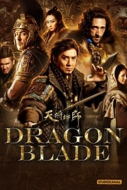 Dragon Blade streaming vf