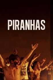 Piranhas (2019)