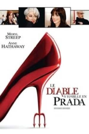 Le Diable s'habille en Prada streaming vf