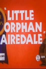 Little Orphan Airedale (1947)