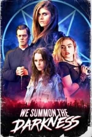 We Summon the Darkness Legendado Online