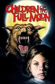 Children of the Full Moon (1980)