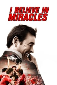 I Believe in Miracles (2015)