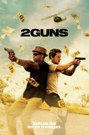 2 Guns streaming vf