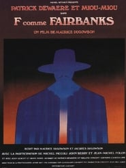 F comme Fairbanks Poster