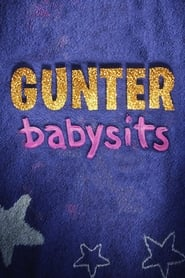 Gunter Babysits streaming vf