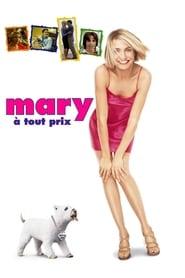 Mary à tout prix streaming vf