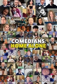 Comedians: Home Alone (2020)