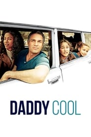 Daddy Cool streaming vf