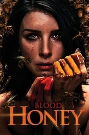 Blood Honey streaming vf