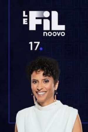 Noovo Le Fil 17 streaming vf