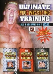 Ultimate Pro-Wrestling Training Volumes 1, 2 & 3