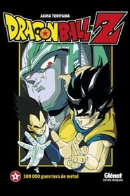 Dragon Ball Z - 100 000 Guerriers de métal Poster