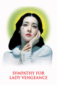 Sympathy for Lady Vengeance streaming vf