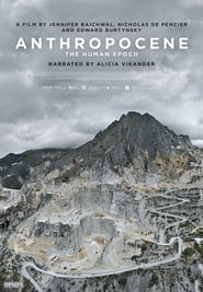 image for movie Anthropocene: The Human Epoch (2018)