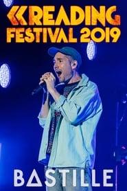 Bastille: Reading Festival 2019 streaming vf