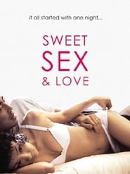 Watch Full Movie Online The Sweet Sex and Love (2003)