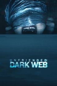 Unfriended : Dark Web Poster