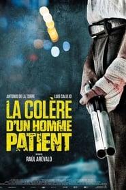 La Colère d'un homme patient Poster