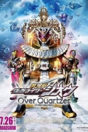 Kamen Rider Zi-O the Movie: Over Quartzer! Full online
