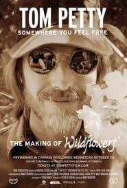 Tom Petty, Somewhere You Feel Free (2021)
