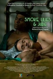 Smoke, Lilies and Jade (2021)
