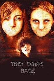 They Come Back (2007)