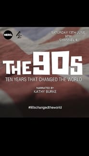 image for movie The 90s: Ten Years That Changed the World (2015)