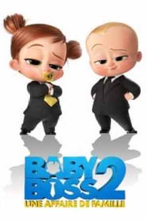 Baby boss 2 : Une affaire de famille streaming vf