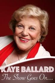 Kaye Ballard - The Show Goes On! Poster