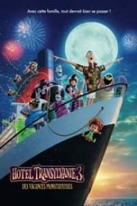 Hotel Transylvanie 3 : Des vacances monstrueuses streaming vf
